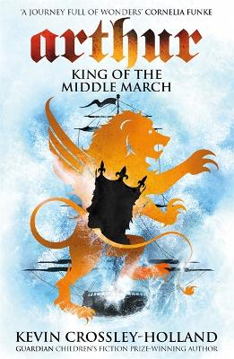 Arthur: King of the Middle March book