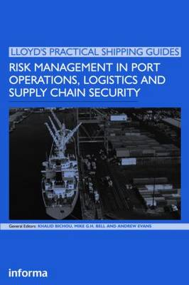 Risk Management in Port Operations, Logistics and Supply Chain Security book