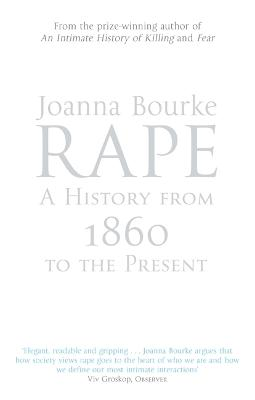 Rape: A History From 1860 To The Present book