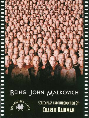 Being John Malkovich by Charlie Kaufman