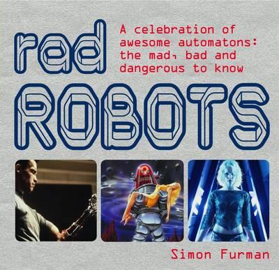 Rad Robots by Simon Furman