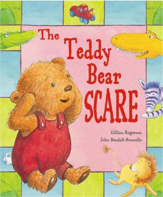 Teddy Bear Scare by Gillian Rogerson