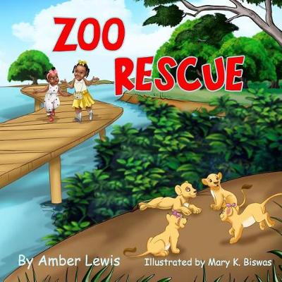 Zoo Rescue by Amber a Lewis