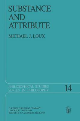 Substance and Attribute by Michael Loux