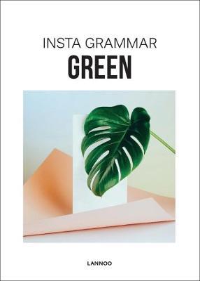 Insta Grammar - Green by Irene Schampaert