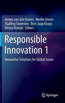 Responsible Innovation 1 by Jeroen van den Hoven