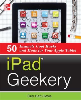 iPad Geekery by Guy Hart-Davis