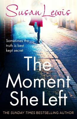 Moment She Left by Susan Lewis