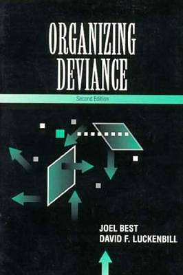 Organizing Deviance book
