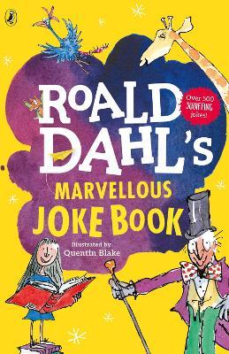 Roald Dahl's Marvellous Joke Book by Roald Dahl