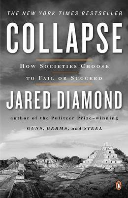 Collapse by Jared M Diamond