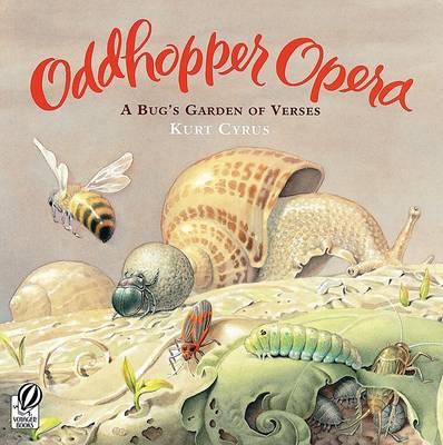 Oddhopper Opera by Kurt Cyrus