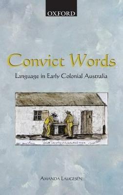 Convict Words by Amanda Laugesen