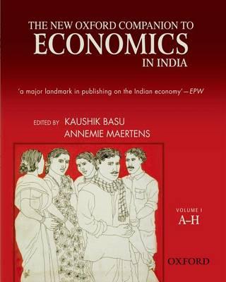 The New Oxford Companion to Economics in India by Kaushik Basu