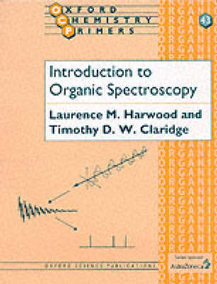 Introduction to Organic Spectroscopy by Laurence M. Harwood