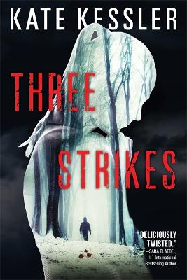 Three Strikes by Kate Kessler