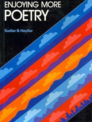 Enjoying More Poetry by Rex Sadler