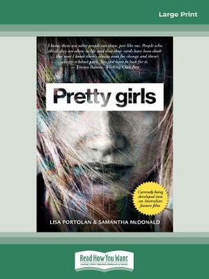 Pretty Girls by Lisa Portolan and Samantha McDonald