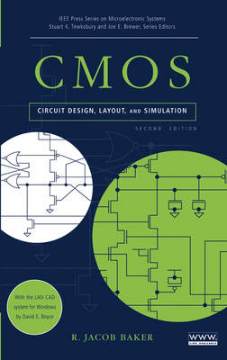 CMOS: Circuit Design, Layout, and Simulation by R. Jacob Baker