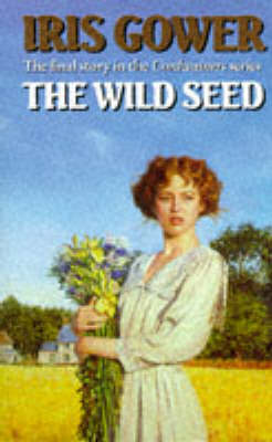 Wild Seed by Iris Gower