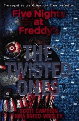 The Twisted Ones by Scott Cawthon