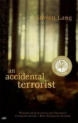 An Accidental Terrorist by Steven Lang