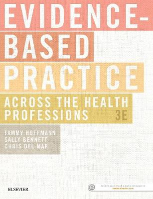 Evidence-Based Practice Across the Health Professions by Tammy Hoffmann