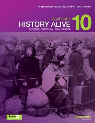 Jacaranda History Alive 10 Australian Curriculum 2E LearnON & Print by R. Darlington