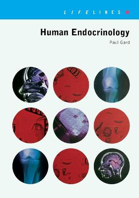 Human Endocrinology by Paul R. Gard