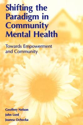 Shifting the Paradigm in Community Mental Health by Geoffrey Nelson