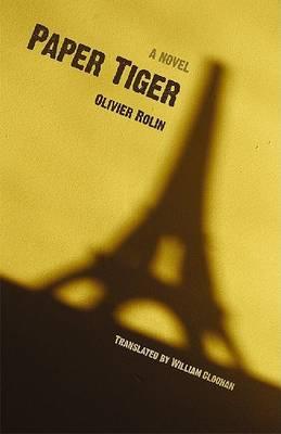 Paper Tiger by Olivier Rolin