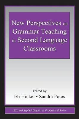 New Perspectives on Grammar Teaching in Second Language Classrooms book