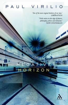 Negative Horizon by Paul Virilio