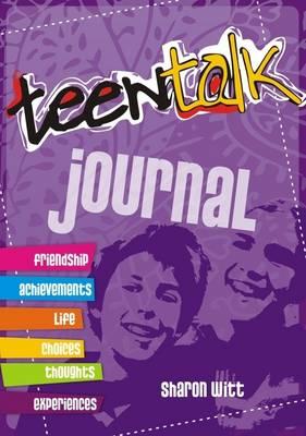 Teen Talk: Journal by Sharon Witt