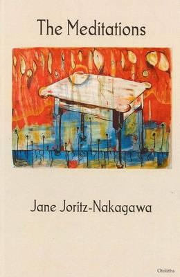 The Meditations by Jane Joritz-Nakagawa