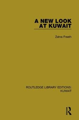 New Look at Kuwait by Zahra Freeth