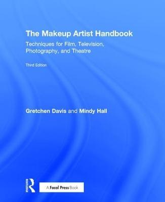 The Makeup Artist Handbook by Gretchen Davis
