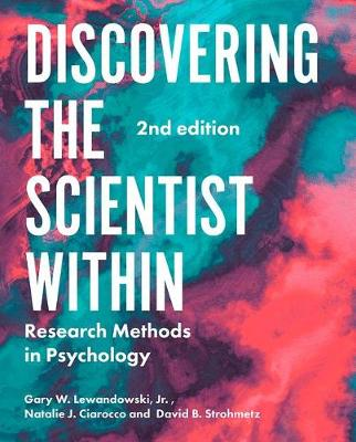 Discovering the Scientist Within: Research Methods in Psychology by Gary Lewandowski