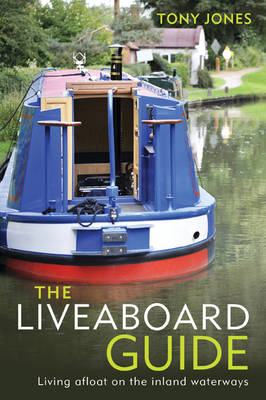 The Liveaboard Guide by Tony Jones