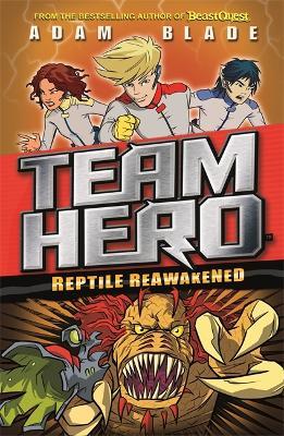 Team Hero: Reptile Reawakened book