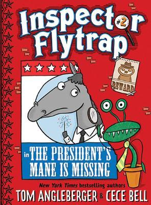 Inspector Flytrap in The President's Mane Is Missing by Tom Angleberger