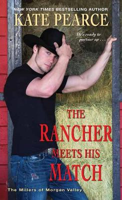 The Rancher Meets His Match by Kate Pearce