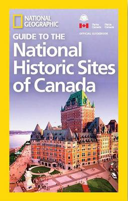 NG Guide to the Historic Sites of Canada book