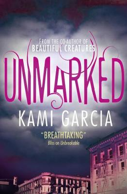 Unmarked by Kami Garcia