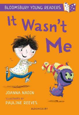 It Wasn't Me: A Bloomsbury Young Reader: Lime Book Band by Joanna Nadin