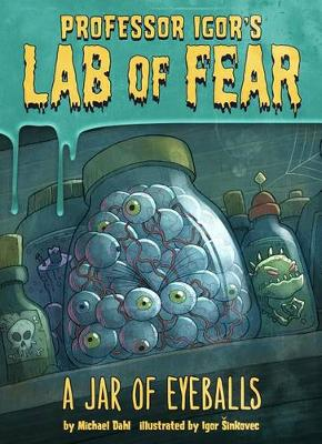 A Jar of Eyeballs by Michael Dahl