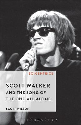 Scott Walker and the Song of the One-All-Alone book