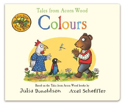 Tales from Acorn Wood: Colours by Julia Donaldson