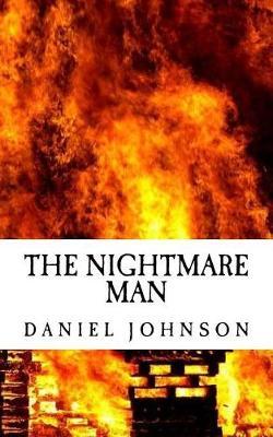 The Nightmare Man by Daniel Johnson
