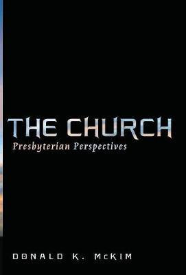 Church by Donald K. McKim